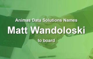 Matt Wandoloski named to Animas Data Solutions board