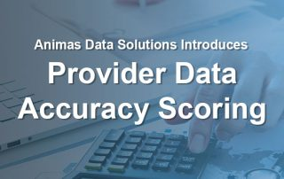 """Image of doctor on calculator, text saying """"Animas Data Solutions Introduces Provider Data Accuracy Scoring"""""""